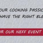 Neff Demonstration Weekend!
