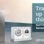 Trade in your old large electrical appliance and save up to £100 on new Siemens appliances.